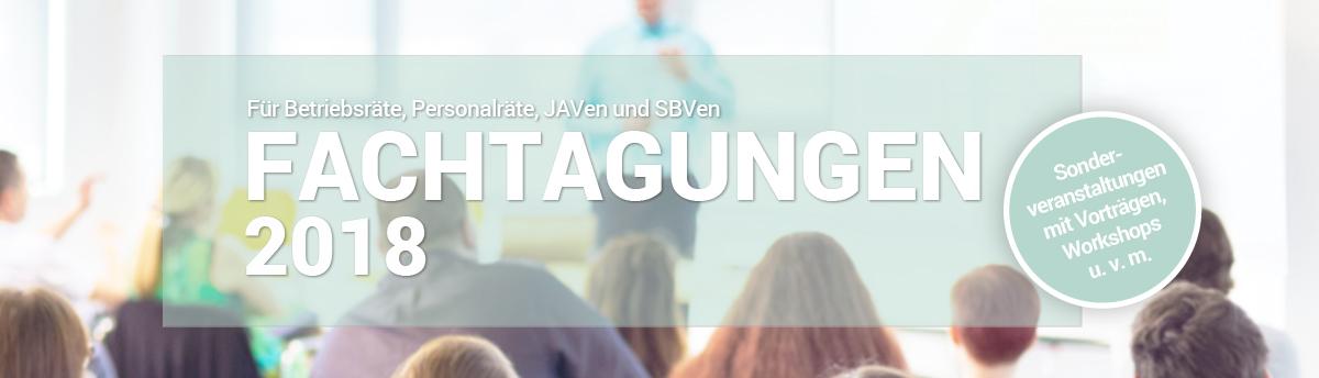 Fachtagungen für Betriebsräte Personalräte JAV SBV 2018