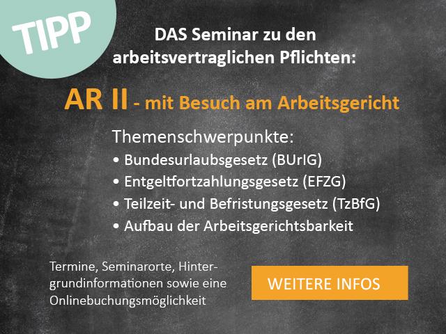 AR II Das Seminar zu den Arbeitsvertraglichen Pflichten