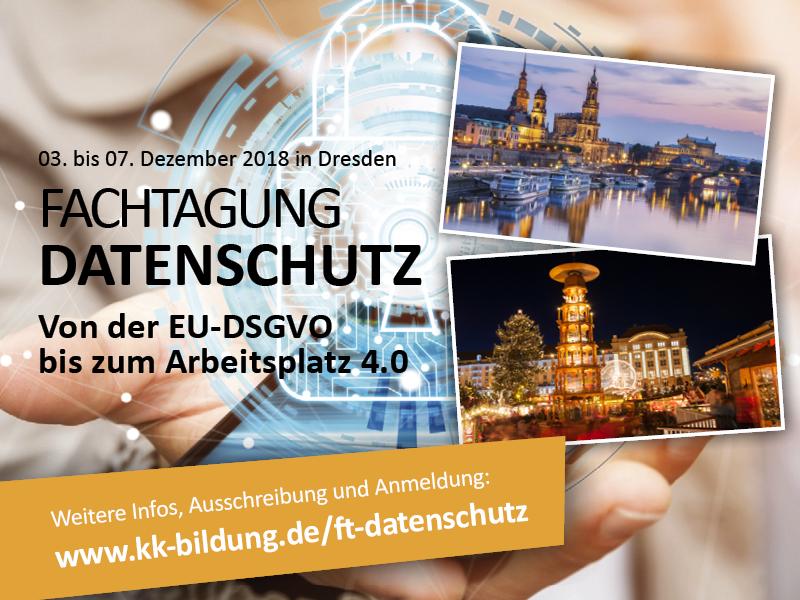 Fachtagung Datenschutz Dresden 2018 DSGVO BDSG-neu Arbeitsplatz 4.0 Arbeitsschutz