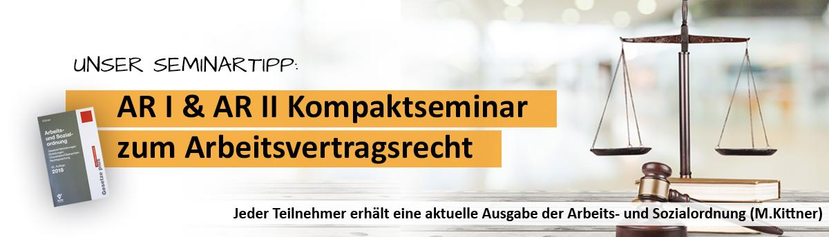 Kompaktseminar für Betriebsräte zu den Grundlagen Arbeitsvertragsrecht AR I und AR II