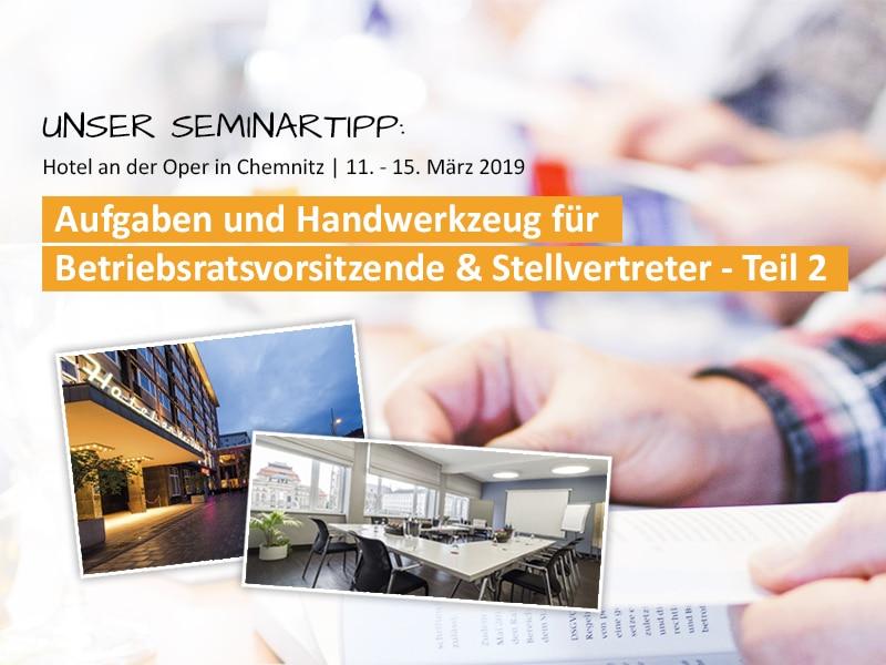Seminarwerbung Aufgaben und Handwerkzeug für Betriebsratsvorsitzende und Stellvertreter Teil 2