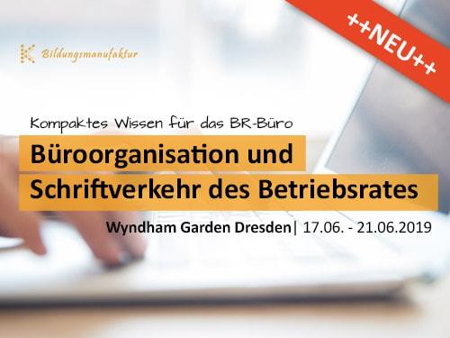 Seminarwerbung Büroorganisation und Schriftverkehr des Betriebsrates_Newsletter