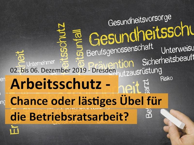"""Fachtagung zum Thema """"Arbeitsschutz - Chance oder lästiges Übel für die Betriebsratsarbeit?"""""""