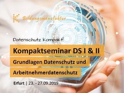 Kompaktseminar zum Thema Datenschutz - Grundlagen des Datenschutzes und Arbeitnehmerdatenschutz