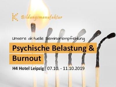 Seminarempfehlung Psychische Belastung und Burnout