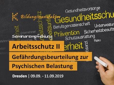 Arbeitsschutzseminar Gefährdungsbeurteilung zur Psychischen Belastung - Seminar für Betriebsräte