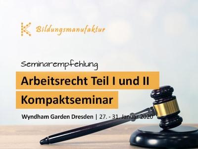 Kompaktseminar zu den Grundlagen des Arbeitsrechtes