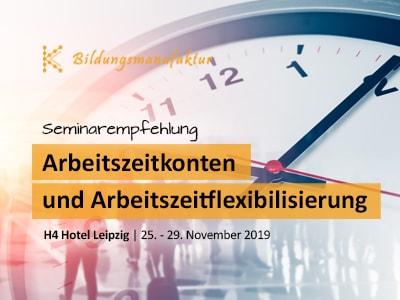 Seminarempfehlung Arbeitszeitkonten und Arbeitszeitflexibilisierung