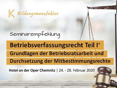 Seminarempfehlung BR 1+ Grundlagen Betriebsratsarbeit Durchsetzung der Mitbestimmungsrechte