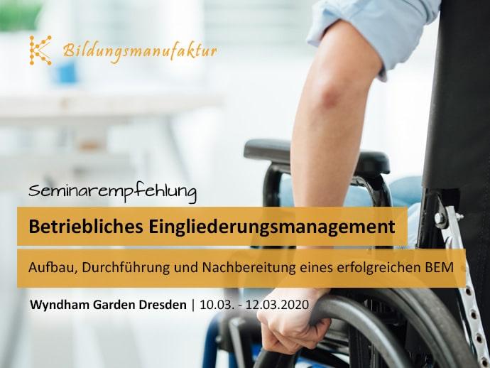 Betriebliches Eingliederungsmanagement (BEM) - Aufbau, Durchführung und Nachbereitung eines erfolgreichen BEM - Seminar der K&K Bildungsmanufaktur GmbH