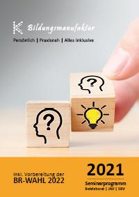 K&K Seminarplan 2021 für Betriebsräte, JAV und SBV