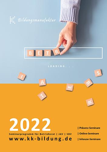 Seminarplan 2022 der K&K für Betriebsrat JAV und SBV